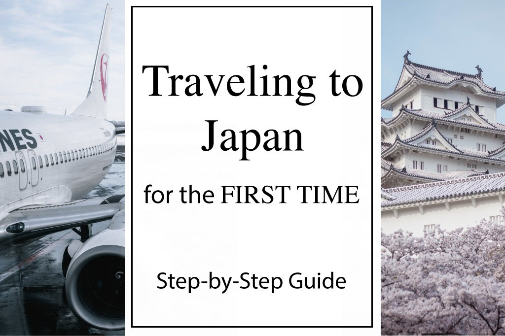 Step-by-Step Guide for Traveling to Japan for the First Time